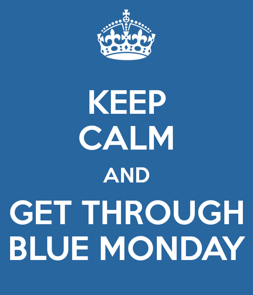 Keep-calm-and-get-through-blue-monday-3